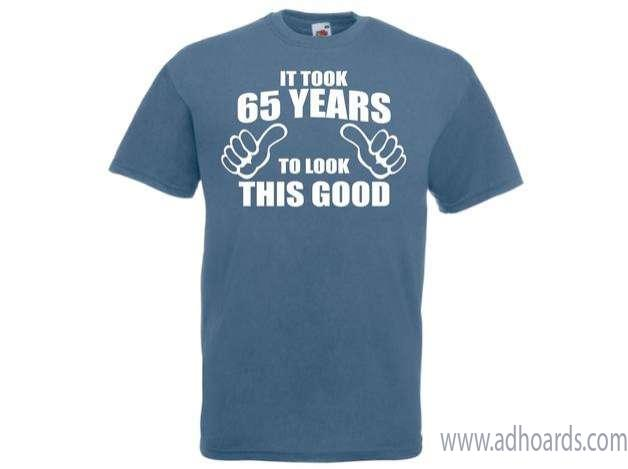 65th Birthday Gifts Presents It Took 65 Years To Look This Good Mens T Shirts